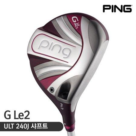 2019 핑골프 GLE2 페어웨이 우드 ULT 240 J 여성용 골프채 골프용품 필드용품 골프클럽 PING FAIRWAY WOOD